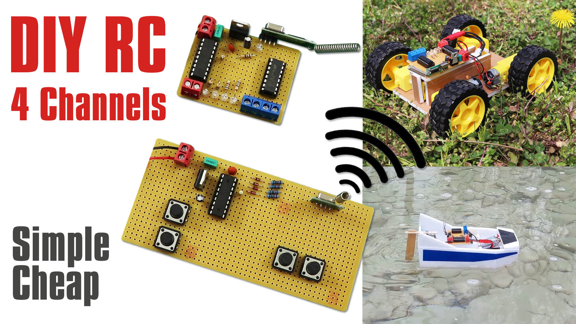 Simple and Cheap, 4 Channel Remote Control Construction for RC Vehicles. DIY RC