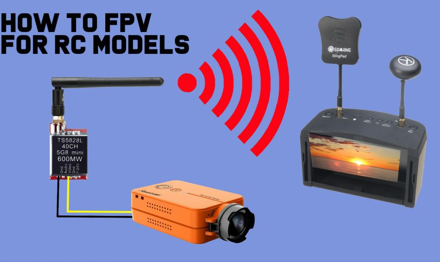 How to Install FPV Imaging System for RC Airplanes and Cars